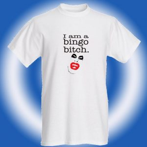 bingoBitchTshirt